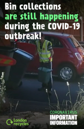 Bin collections are still happening during the COVID-19 outbreak!